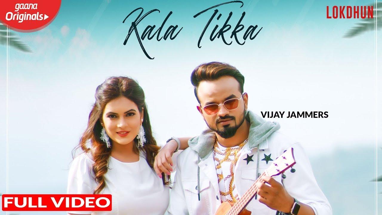 Kala Tikka ( Official Song )  - Vijay Jammers , Isha Gupta | Latest Songs 2019