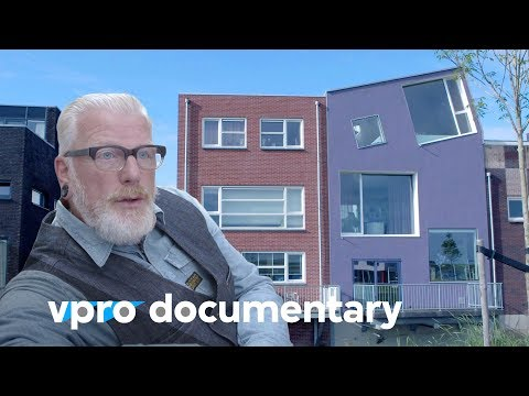 Build your own house  - (VPRO documentary - 2013)