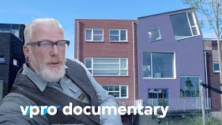 Build your own house - VPRO documentary - 2013