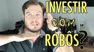 🔴 Investir com ROBÔS | E lucrar MUITO MAIS !! (Será que dá??)