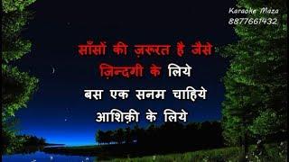 Saanson Ki Jarurat Hai Jaise - Karaoke - Aashiqui - Kumar Sanu