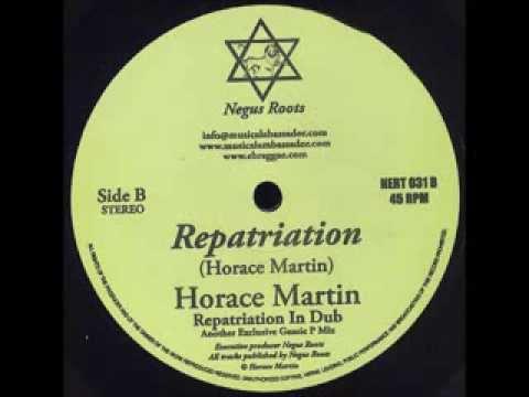 Horace Martin - Repatriation + Repatriation In Dub