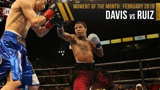 February 2019 Moment of the Month: Davis vs Ruiz