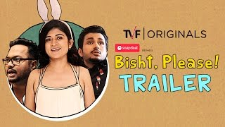TVFs Bisht, Please! | Official Trailer | Binge Watch Full Season now on TVFPlay (AppWebsite)