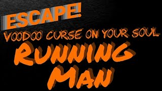 """""""Running Man"""" • Succumbing to voodoo curse! • Best Stories from ESCAPE!"""