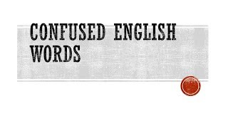 30 common confused words pair in English!improve  vocabulary by confused words