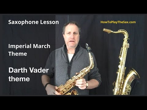 Imperial March Alto Sax | How To Play The Saxophone