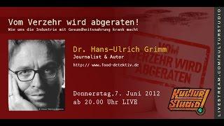 Vom Verzehr wird abgeraten  - Dr.Hans Ulrich Grimm | KT 54