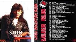 Saleem Iklim -  30 Lagu Malaysia Pilihan Terbaik - Koleksi Lagu Terbaik Saleem Iklim  - Durasi: 2:36:06.