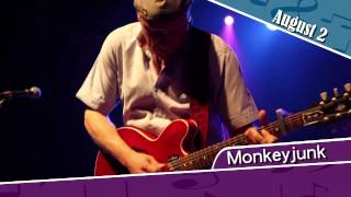 Monkeyjunk, August 2nd 2014