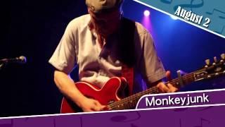 Monkeyjunk, August 2nd 2014