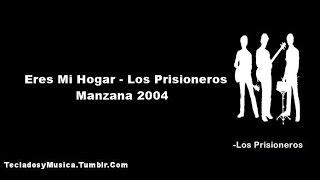 Eres Mi Hogar - Los Prisioneros [Lyrics]