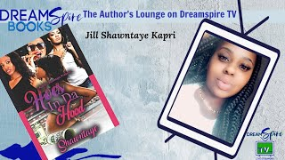Author's Lounge on DreamSpire TV interviews Author Jill Shawntaye Kapri