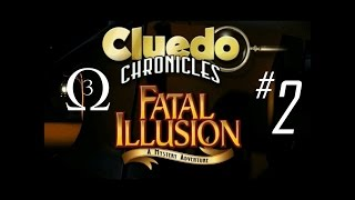 Clue Chronicles: Fatal Illusion Episode 2 - Magic?!