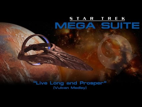 Star Trek Mega Suite: Live Long And Prosper (Vulcan Suite)