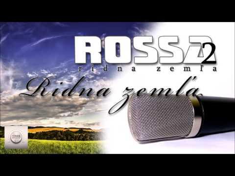ROSSA 2 - Ridna zemľa