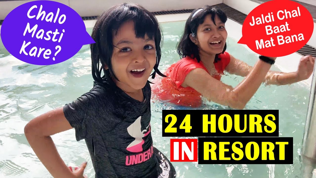 24 Hours in Resort | Cute Sisters