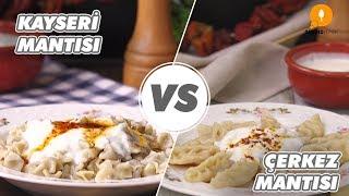 Kayseri Mantısı vs Çerkez Mantısı - Onedio Yemek - Yerel Lezzetler