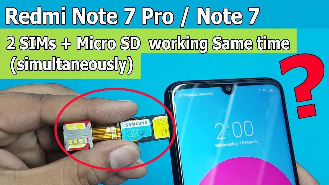 dual sim sd card simultaneously on redmi note 7 pro redmi note 7 7s working or not