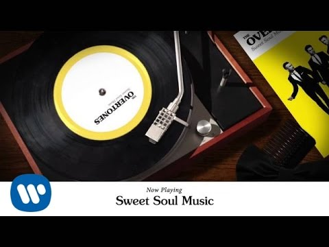 The Overtones - Sweet Soul Music (Official Video)