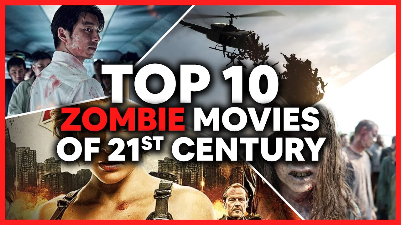 Download Top 10 Zombie Movies Of The 21st Century