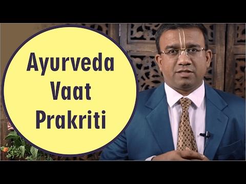 Ayurveda-Vaat Prakriti By Dr  Nanasaheb Memane