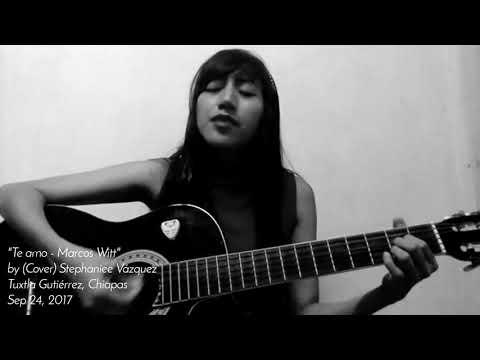 Te amo - Marcos Witt (Cover) Stephaniee Vázquez