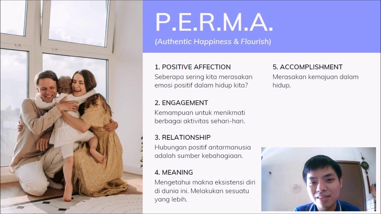 Kelas Psikologi Positif #2.2 - Kebahagiaan & PERMA model