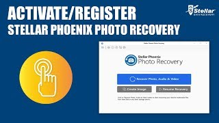 How to Activate / Register Stellar Phoenix Photo Recovery software ?