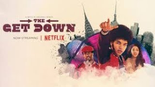The REAL Reason The Get Down Was Canceled