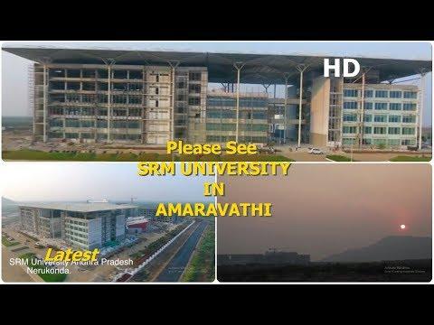 SRM University in Amaravati looks a world-class university latest news update. Drone photography