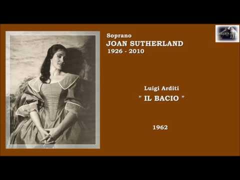 "Soprano JOAN SUTHERLAND (Luigi Arditi) ""Il bacio"" (1962)"