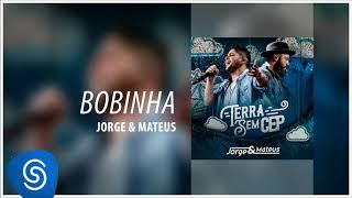 Baixar Jorge & Mateus - Bobinha [Terra Sem CEP] (Áudio Oficial)
