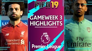 FIFA PREMIER LEAGUE 2019/20 | Gameweek 3 Highlights