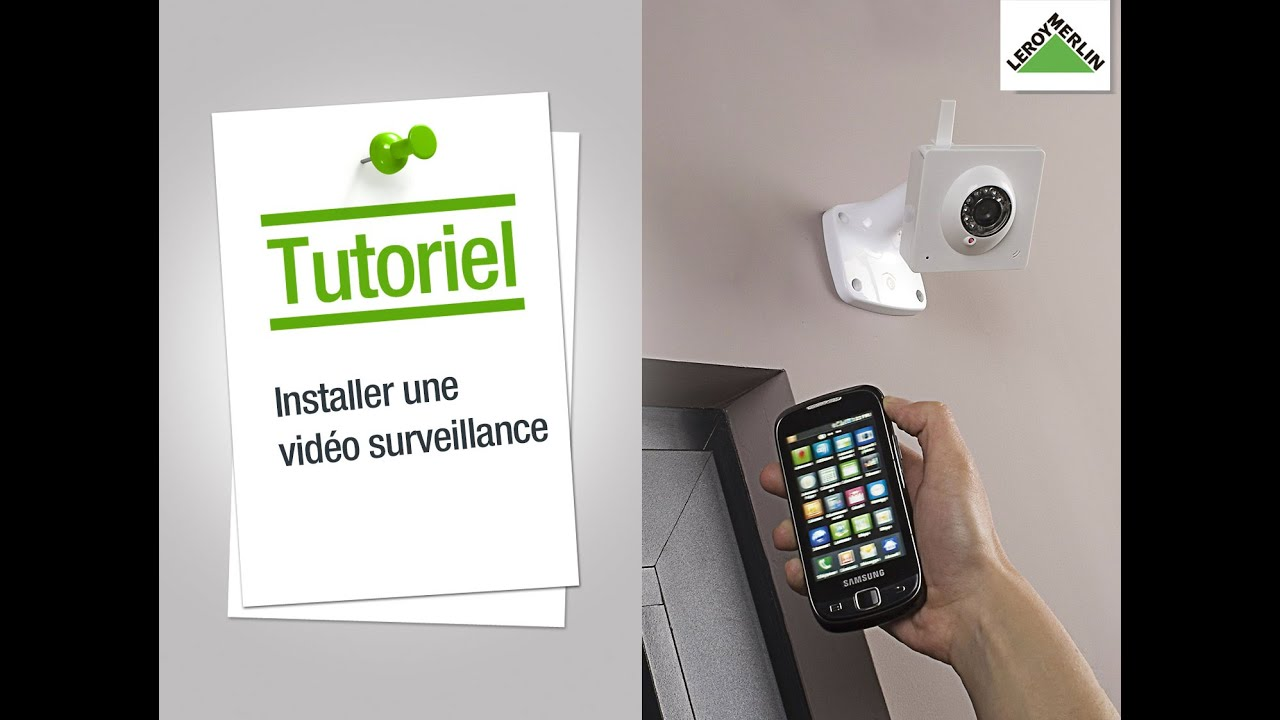comment installer une vid o surveillance leroy merlin youtube. Black Bedroom Furniture Sets. Home Design Ideas