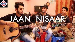Jaan Nisaar   Kedarnath   Arijit Singh   Sushant Rajput   Cover Song   Live   Jamming