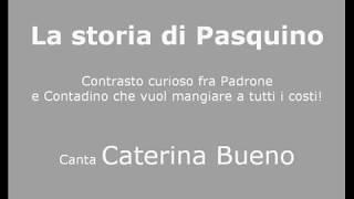 Caterina Bueno - La storia di Pasquino