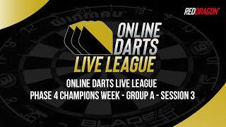 ONLINE DARTS LIVE LEĄGUE | Phase 4 Champions Week | GROUP A - Session 3