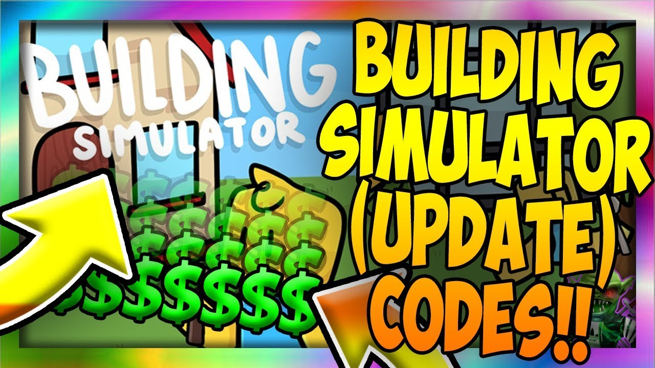 Codes For Building Simulator Roblox 2019 1 New Code Upd Building Simulator Roblox Youtube