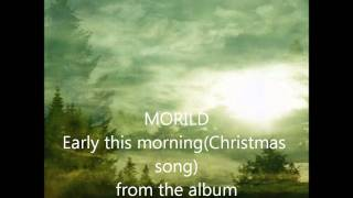 Скачать MORILD Early This Morning Christmas Song