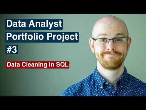 Data Analyst Portfolio Project   Data Cleaning in SQL   Project 3/4