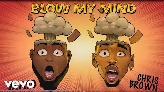 Davido Chris Brown - Blow My Mind Audio