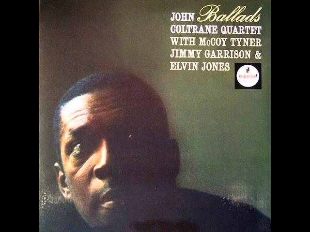John Coltrane Quartet Ballads full jazz album