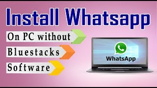 how to install whatsapp without bluestacks on pc  || Techpc TutorialBD