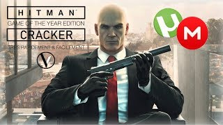 [TUTO] CRACKER HITMAN : GAME OF THE YEAR EDITION | FR | HD