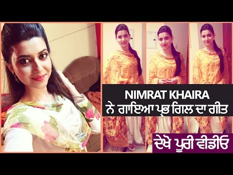 Nimrat KhairaReacted for Prabh Gill Song Tareyan De Des Must Watch 😍