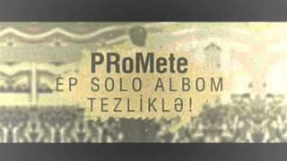 Baixar PRoMete EP Solo Album 2012 | Tezliklə...