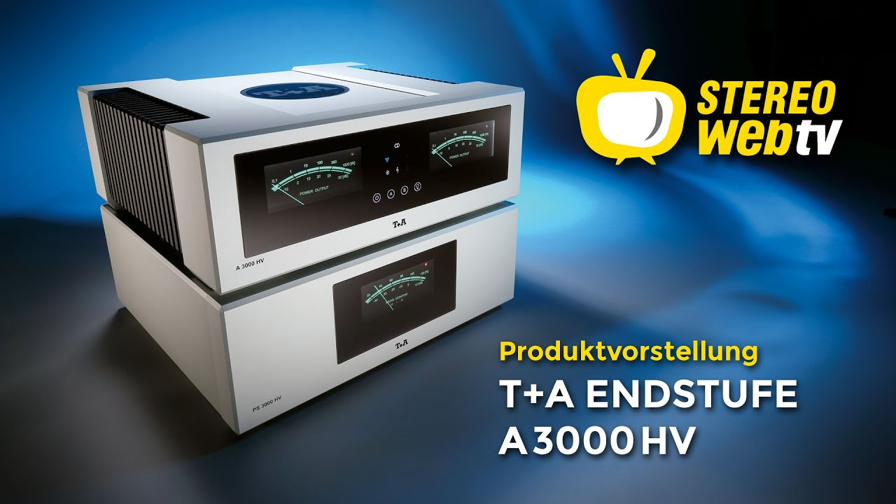 Modellvorstellung - T+A Endstufe A3000HV