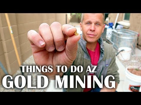 How To Mine Gold In Arizona - Gold Mining For Beginners