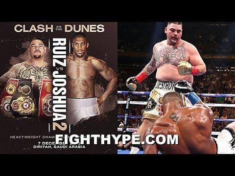 (BREAKING NEWS!) ANDY RUIZ VS. ANTHONY JOSHUA 2 ANNOUNCED FOR DECEMBER 7 IN SAUDI ARABIA